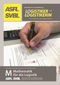 HKB M - Mathematik für die Logistik Lernheft 2018