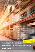 Handbuch für Logistik - Vertiefung Lagerbewirtschaftung